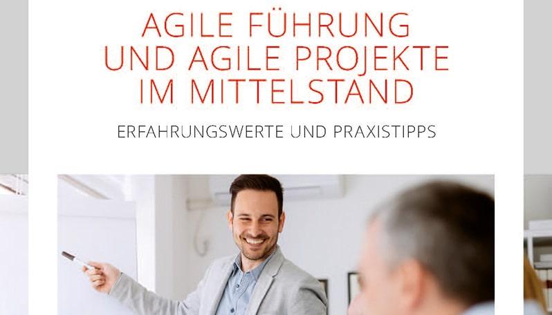 Agile Führung und Projekte im Mittelstand