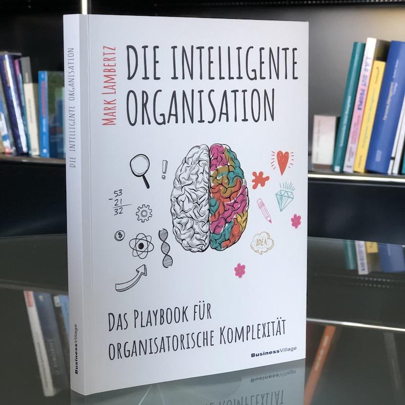 Die intelligente Organisation