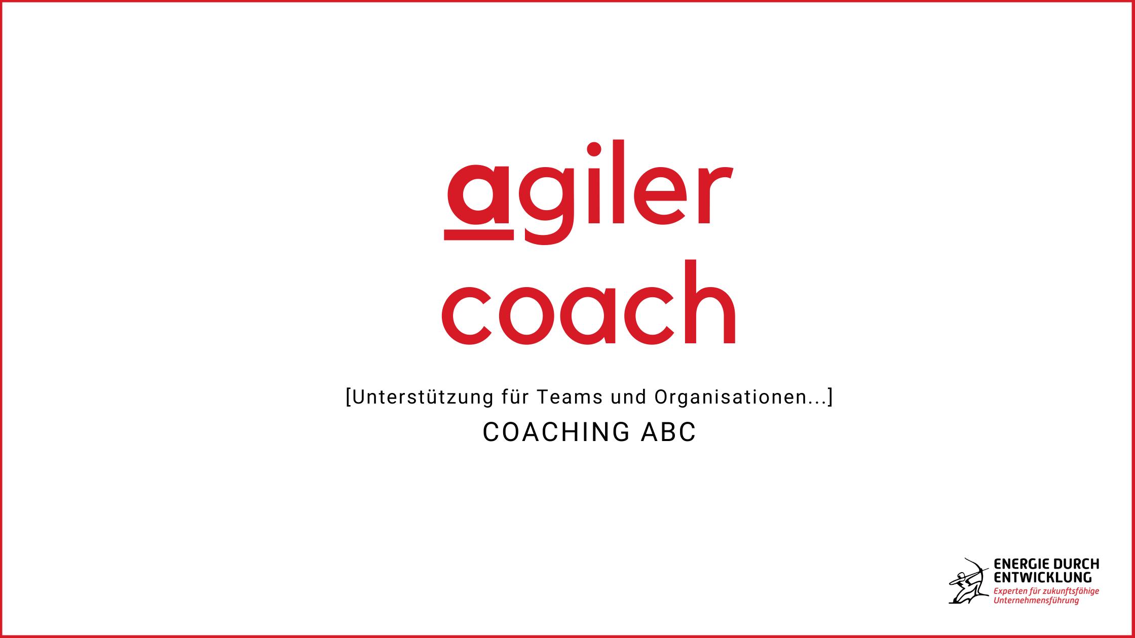 A wie Agiler Coach